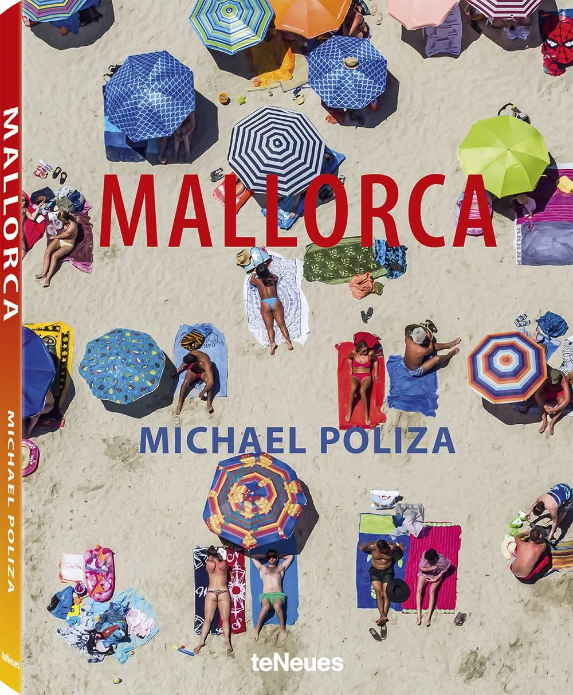 """""""Mallorca"""" von Michael Poliza, erschienen bei teNeues, Preis: 39,90 Euro"""