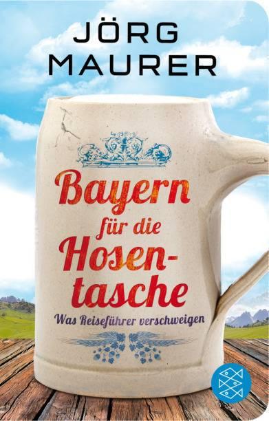 """Das Buch """"Bayern für die Hosentasche: Was Reiseführer verschweigen"""" ist seit Ende Juli im Handel erhältlich und kostet 10,30 Euro"""